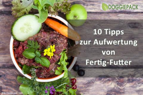 10 Tipps: Fertigfutter einfach aufwerten