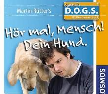 """Martin Rütter: """"Hör mal, Mensch! Dein Hund."""" (Hörbuch)"""