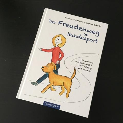 Wir durften lesen: Der Freudenweg im Hundesport