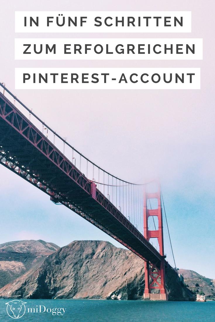 In fünf Schritten zum erfolgreichen Pinterest Account
