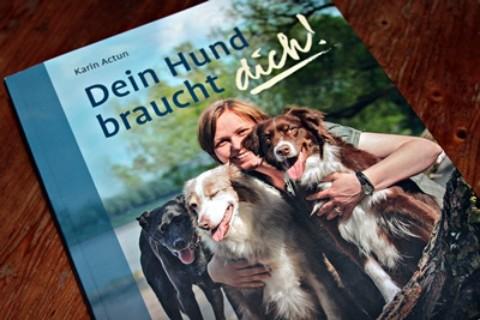 """Rezension – Karin Actun """"Dein Hund braucht dich!"""""""