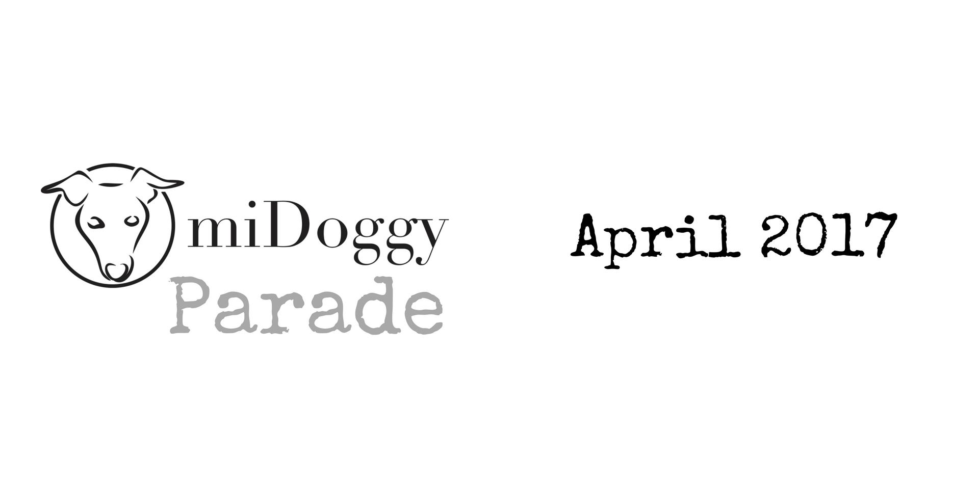 miDoggy Parade Blogparade Hundeblogger April 2017