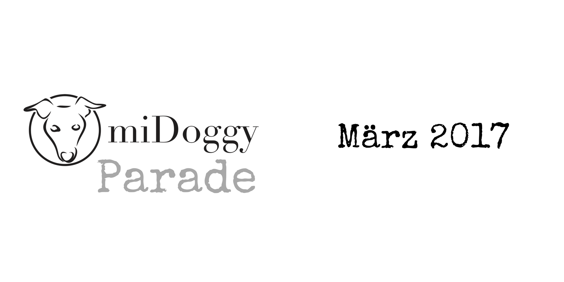 miDoggy Parade Blogparade Hundeblogger März 2017