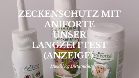 Zeckenschutz mit Aniforte – unser Langzeittest (Anzeige)
