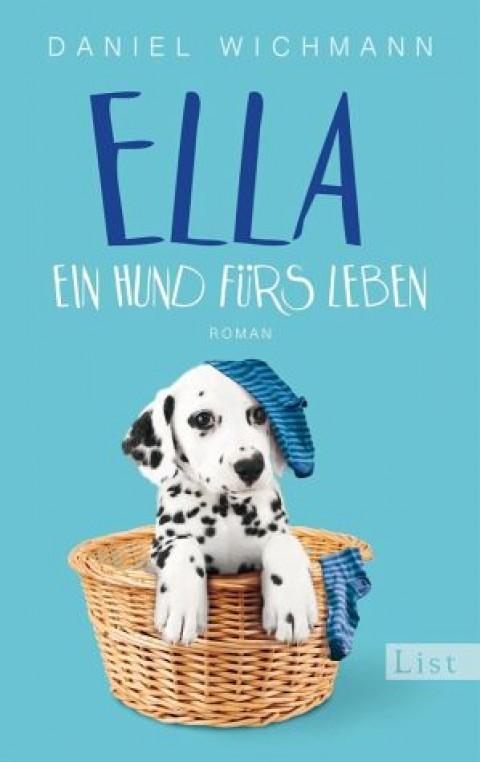 Ella. Ein Hund für's Leben [Buchempfehlung]