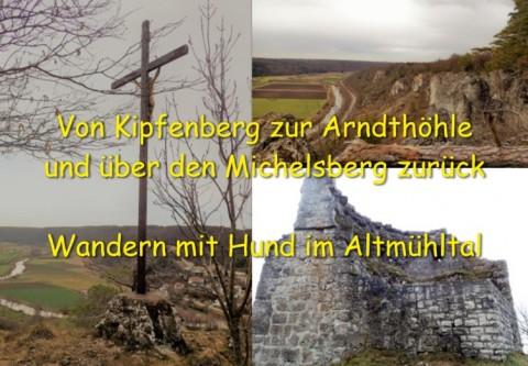 Von Kipfenberg zur Arndthöhle und über den Michelsberg zurück – Wandern mit Hund im Altmühltal