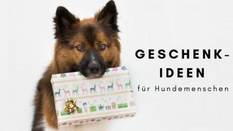 24 Geschenkideen für Hundemenschen