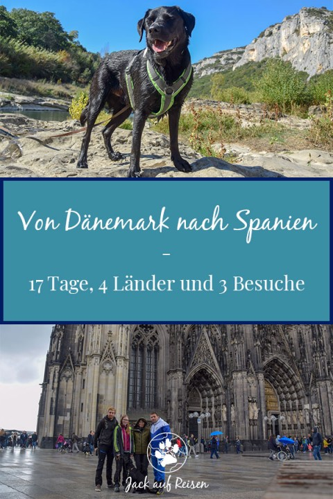 Von Dänemark über Frankreich nach Spanien – 17 Tage, 4 Länder und 3 Besuche