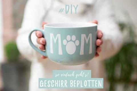 DIY Tasse für Hundemama´s || Geschirr beplotten