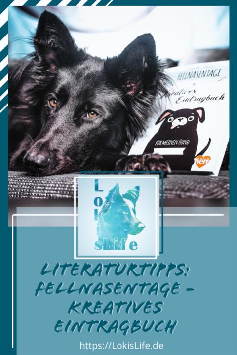 Literaturtipps: Fellnasentage – Kreatives Eintragbuch für meinen Hund (mit Gewinnspiel)