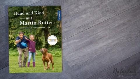 Buchrezession | Hund und Kind – mit Martin Rütter