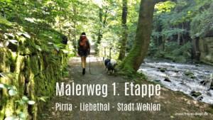 Malerweg mit Hund(en 1. Etappe
