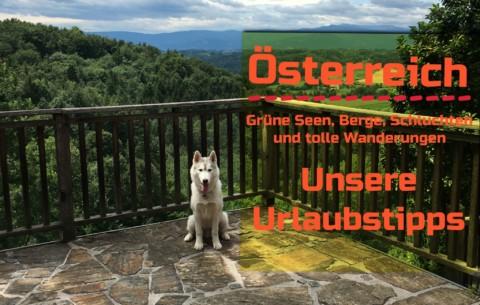 Österreich, Grüne Seen, Berge, Schluchten und tolle Wanderungen