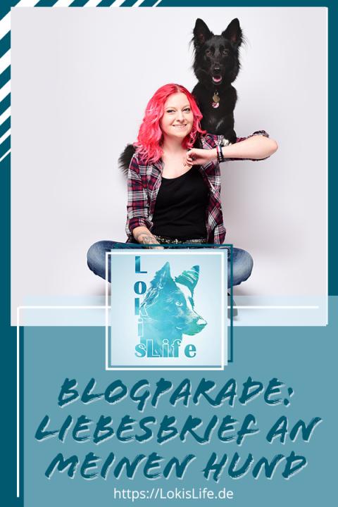 Blogparade: Liebesbrief an meinen Hund – Wieso Loki das Beste ist, was mir bisher passiert ist