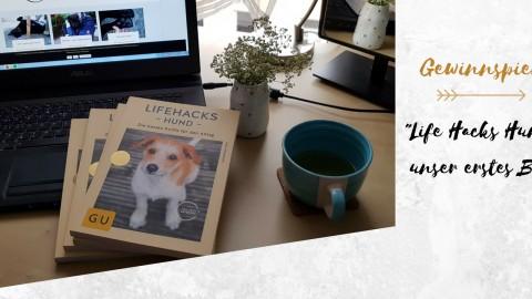 Life Hacks Hund: Der geniale Hunderatgeber mit und von Labrador Loki (Gewinnspiel + Werbung)