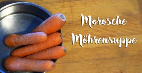 Morosche Möhrensuppe für Mensch und Hund
