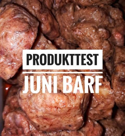 Produkttest Juni Barf