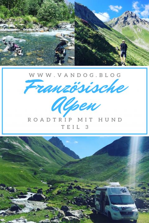 COL CRUISING 3 – FRANZÖSISCHE ALPEN MIT WOHNMOBIL UND HUND
