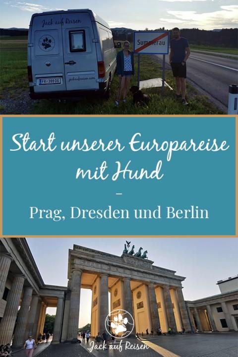 Start unserer Europareise – Prag, Dresden und Berlin mit Hund