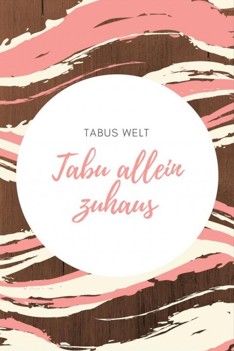 Tabu allein zu Haus