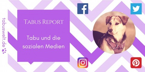 Tabus Report – Tabu und die sozialen Medien