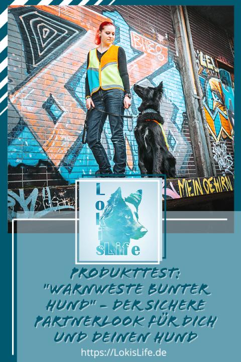"""Produkttest: """"Warnweste Bunter Hund"""" – Der sichere Partnerlook für dich und deinen Hund"""