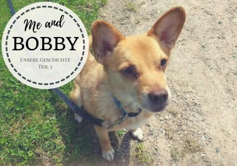 Me and Bobby – Unsere Geschichte Teil 2