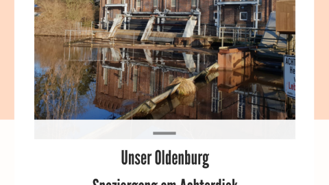 Unser Oldenburg – Spaziergang am Achterdiek