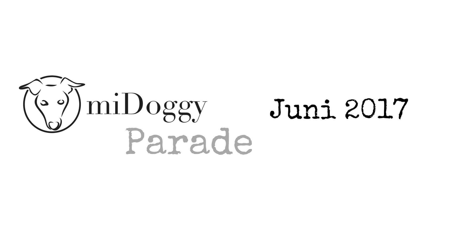 miDoggy Parade Blogparade Hundeblogger Juni 2017