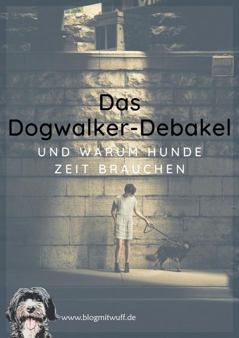 Das Dogwalker-Debakel