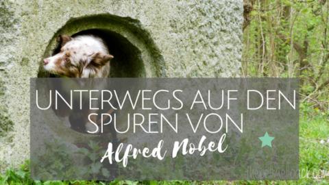 Unterwegs auf den Spuren von Alfred Nobel