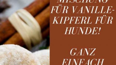 Vanillekipferl für Hunde