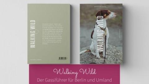 """Buchtipp für Gassirunden in Berlin: """"Walking Wild"""" von Livia Ritthaler"""